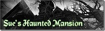 Sues haunted mansion